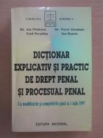 Ion Pitulescu - Dictionar explicativ si practic de drept penal si procesual penal