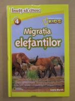Laura Marsh - Migratia elefantilor