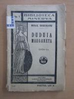 Anticariat: Mihail Sadoveanu - Duduia Margareta