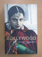 Mihir Rose - Bollywood. A history