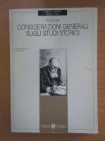 Anticariat: Nicolae Iorga - Considerazioni generali sugli studi storici