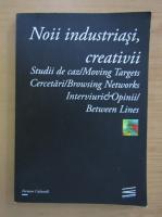 Anticariat: Noii industriasi, creativii. Studii de caz, cercetari, interviuri si opinii