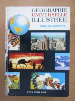 Anticariat: Paul Emile Victor - Geographie universelle illustree