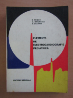 Anticariat: Radu Priscu - Elemente de electrocardiografie pediatrica