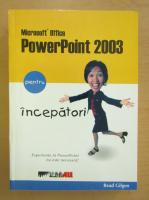 Anticariat: Read Gilgen - Office PowerPoint 2003 pentru incepatori