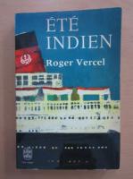 Anticariat: Roger Vercel - Ete indien