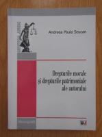 Andreea Paula Seucan - Drepturile morale si drepturile patrimoniale ale autorului