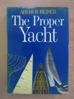 Anticariat: Arthur Beiser - The Proper Yacht