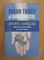 Brian Tracy - Stiinta banilor
