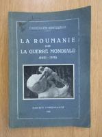Constantin Kiritzesco - La Roumanie dans la guerre mondiale 1916-1919