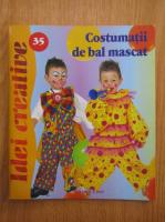 Anticariat: Costumatii de bal mascat