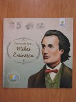 Anticariat: Cunoaste-l pe... Mihai Eminescu