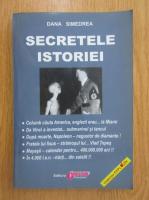 Anticariat: Dana Simedrea - Secretele istoriei