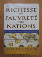 David S. Landes - Richesse et pauvrete des nation