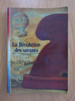 Anticariat: Denis Guedj - La revolution des savants