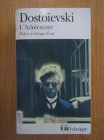 Anticariat: Dostoievski - L'adolescent