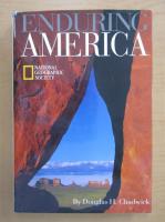 Douglas H. Chadwick - Enduring America