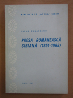 Elena Dunareanu - Presa romaneasca sibiana 1851-1968