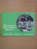 Anticariat: Excursions recreations sports in the Rumanian People's Republic
