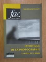 Francois Soulages - Esthetique de la photographie