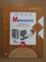 Anticariat: Gabriela Barbulescu - Matematica. Caiet de lucru pentru clasa a III-a