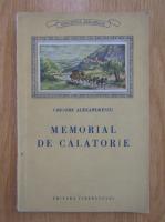 Anticariat: Grigore Alexandrescu - Memorial de calatorie