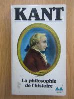 Anticariat: Immanuel Kant - La philosophie de l'histoire