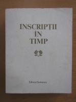 Anticariat: Inscriptii in timp