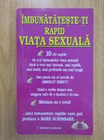Anticariat: Judith Verity - Imbunatateste-ti rapid viata sexuala