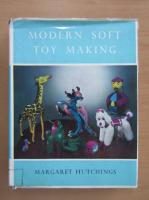 Margaret Hutchings - Modern Soft Toy Making
