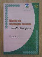 Mustafa Sebaii - Minuni ale civilizatiei islamice