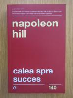 Anticariat: Napoleon Hill - Calea spre succes