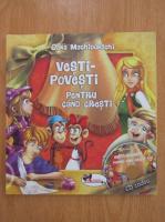 Oana Machidonschi - Vesti-povesti pentru cand cresti (cu CD)