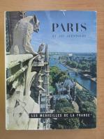 Paris et ses alentours. Les merveilles de la France
