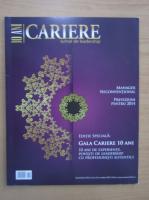 Revista Cariere, anul 10, nr. 203, decembrie 2013