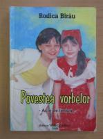 Anticariat: Rodica Birau - Povestea vorbelor. Acte de limbaj