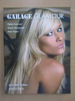 Rolando Gomez - Garage Glamour