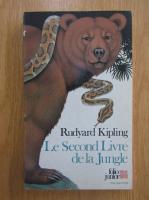 Anticariat: Rudyard Kipling - Le Second Livre de la Jungle