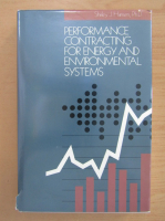 Anticariat: Shirley J. Hansen - Performance contracting for energy and environmental systems