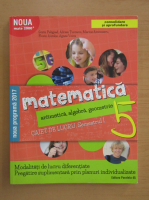 Anticariat: Sorin Peligrad - Matematica. Aritmetica, algebra, geometrie. Caiet de lucru, clasa a V-a, semestrul I