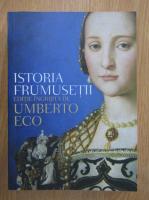 Umberto Eco - Istoria frumusetii