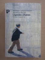 Anticariat: Veronique Campion Vincent - Legendes urbaines