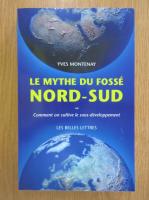 Yves Montenay - Le mythe du fosse nord-sud
