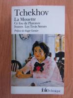 Antone Tchekhov - Theatre complet (volumul 1)