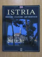 Anticariat: Antun Travirka - Istria. History, Culture, Art Heritage