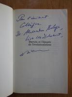 Anticariat: Denis Buican - Darwin et l'epopee de l'evolutionnisme (cu autograful autorului)