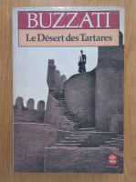 Anticariat: Dino Buzzati - Le Desert de Tartares