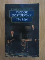 Anticariat: Dostoievski - The Idiot
