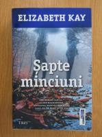 Elizabeth Kay - Sapte minciuni