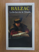 Anticariat: Honore de Balzac - La recherche de l'absolu